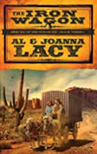 The Iron Wagon by Al Lacy