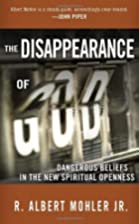 The Disappearance of God: Dangerous Beliefs…