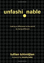 Unfashionable: Making a Difference in the…