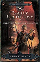 Lady Carliss and the Waters of Moorue (The…