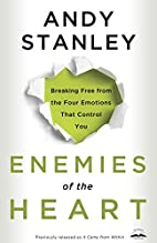 Enemies of the Heart: Breaking Free from…