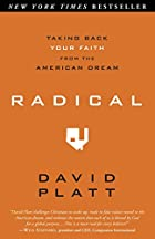 Radical: Taking Back Your Faith from the…