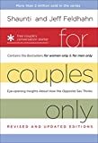 Feldhahn, Shaunti: For Couples Only: Eyeopening Insights about How the Opposite Sex Thinks