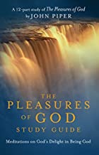 The Pleasures of God DVD Study Guide:…