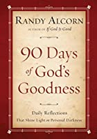 Ninety Days of God's Goodness: Daily…