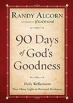 Ninety Days of God's Goodness: Daily…