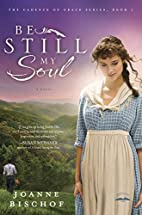 Be Still My Soul: The Cadence of Grace, Book…
