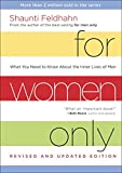 Feldhahn, Shaunti: For Women Only, Revised and Updated Edition: What You Need to Know About the Inner Lives of Men