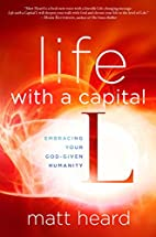 Life with a Capital L: Embracing Your…