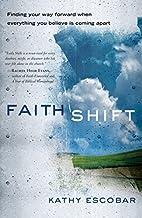 Faith Shift: Finding Your Way Forward When…
