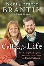 Called for Life: How Loving Our Neighbor Led…