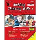 Building Thinking Skills- Critical Thinking…
