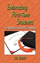 Embracing First-time Students: The Retention…