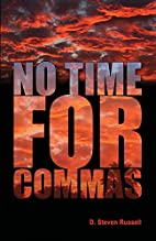 No Time for ,s by D. Steven Russell