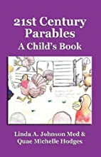 21st Century Parables: A Child's Book by…