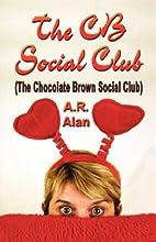 The CB Social Club (The Chocolate Brown…