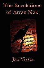 The Revelations of Arran Nak: Part II of The…