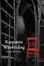 Karpstein Was Hiding - Second Edition by…