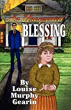An Unexpected Blessing by Murphy Louise…