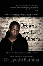 DREAMS ARE FOR OTHERS: Voices of the…