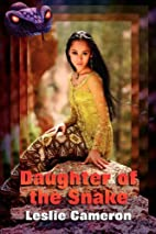 Daughter of the Snake by Leslie Cameron