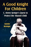 A GOOD KNIGHT FOR CHILDREN: C. Henry Kempe's…