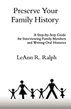 Preserve Your Family History: A Step-by-Step…