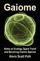 Gaiome: Notes on Ecology, Space Travel and…