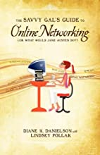 The Savvy Gal's Guide to Online Networking…