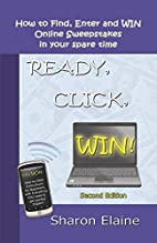 READY, CLICK, WIN! How to Find, Enter and…