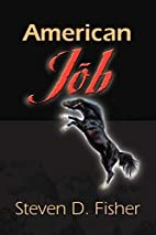 American Job by Steven D. Fisher