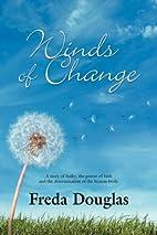 WINDS OF CHANGE by Freda Douglas