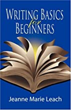 WRITING BASICS FOR BEGINNERS by Jeanne Marie…