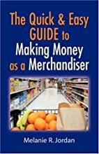 The Quick and Easy Guide to Making Money as…