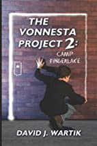 The Vonnesta Project 2: Camp Fingerlake (The…