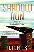 SHADOW RUN: Book I of The Ancients' War by…