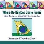 Where Do Dingoes Come From? Dingo the…