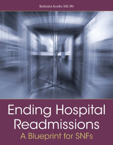 ending-hospital-readmissions-a-blueprint-for-snfs