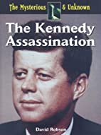 The Kennedy Assasination (The Mysterious &…
