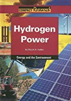 Hydrogen Power: Energy and the Environment…