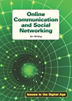 Online Communication and Social Networking…