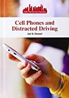 Cell Phones and Distracted Driving (Cell…