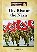 The Rise of the Nazis (Understanding World…