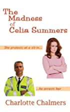 The Madness Of Celia Summers by Charlotte…