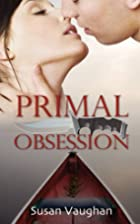 Primal Obsession by Susan Vaughan