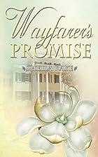 Wayfarer's Promise by Sheila Raye