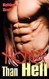 Scott, Kathleen: Hotter Than Hell