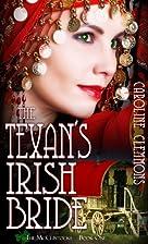 The Texan's Irish Bride by Caroline Clemmons
