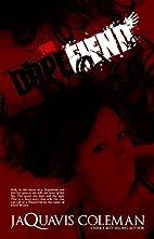The Dopefiend: Part 2 of Dopeman's…
