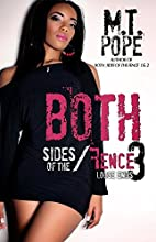 Both Sides of the Fence 3 by M.T. Pope